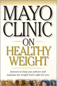 Mayo Clinic on Healthy Weight by Donald Hensrud