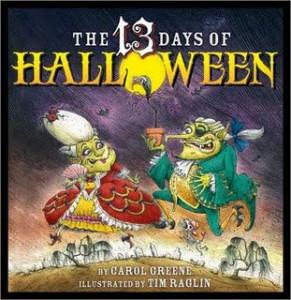 The 13 Days of Halloween by Carol Greene
