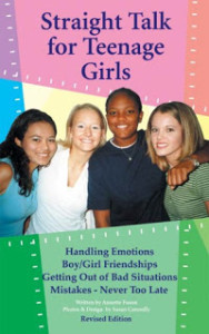 Straight Talk for Teenage Girls by Annette Fuson