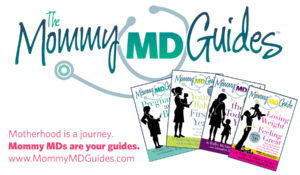 Mommy MD Guides (Pregnancy and First Year)