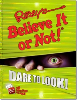 Ripley's Believe It or Not! Dare to Look! Book 10 2013 Annual
