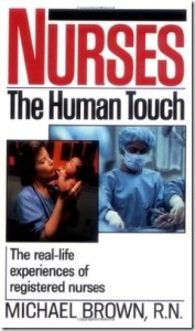 Nursing in the 90s (Nurses: The Human Touch)