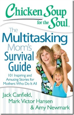 Chicken-Soup-for-the-Soul-The-Multitasking-Moms-Survival-Guide