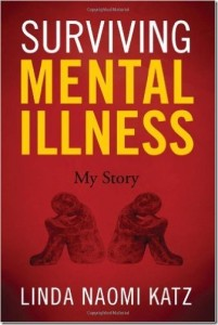 Surviving Mental Illness by Linda Naomi Katz