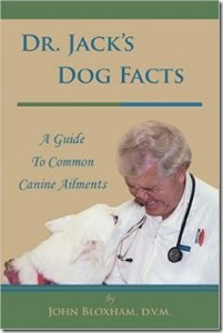 Dr. Jack's Dog Facts by John Bloxham, D.V.M.