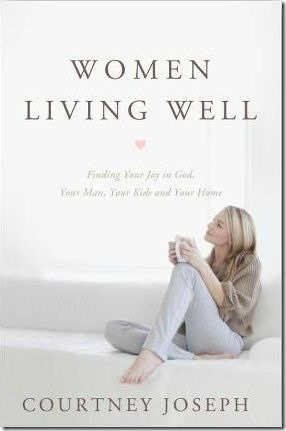 Women Living Well by Courtney Joseph