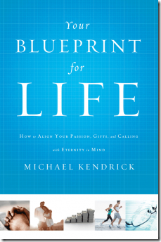 Blueprint for Life by Michael Kendrick