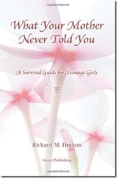 What Your Mother Never Told You - 6 Nonfiction Books for Teenage Girls