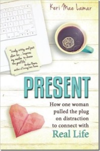 Present: How One Woman Pulled the Plug … by Keri Mae Lamar