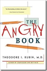 The Angry Book by Theodore I. Rubin, M.D.