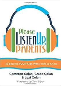 Please Listen Up, Parents by Cameron, Grace and Lexi Colan