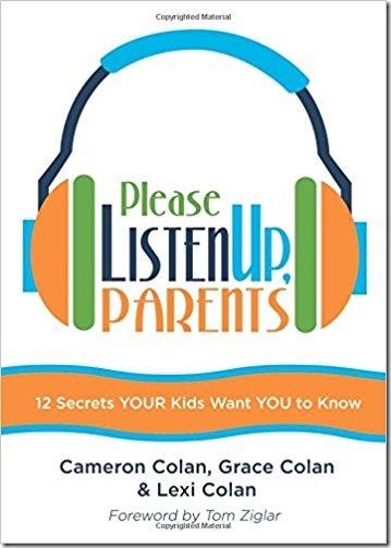 Please Listen Up Parents by Cameron, Grace and Lexi Colan
