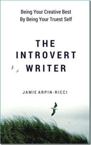 The Introvert Writer by Jamie Arpin-Ricci