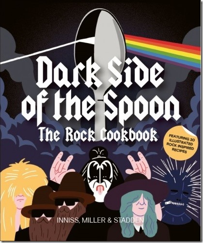 A book review of Dark Side of the Spoon: The Rock Cookbook