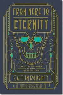 From Here to Eternity by Cailtin Doughty
