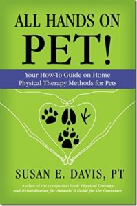 All Hands on Pet! by Susan E. Davis, PT