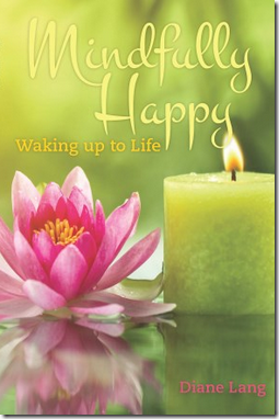 Mindfully Happy by Diane Lang