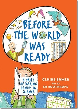 Before the World Was Ready by Claire Eamer