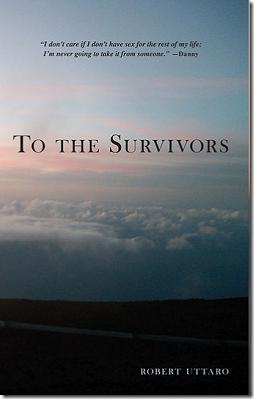 To The Survivors by Robert Uttaro