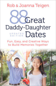 88 Great Daddy-Daughter Dates (Updated Edition)