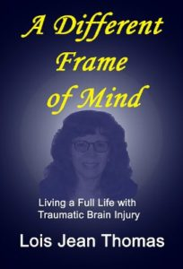 A Different Frame of Mind by Lois Jean Thomas