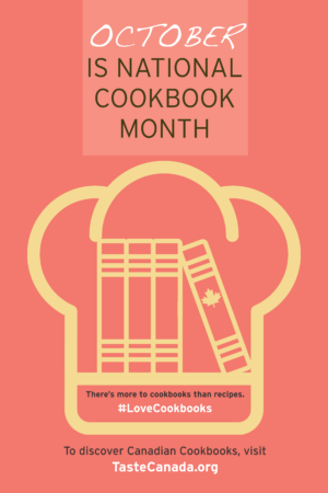 Taste Canada National Cookbook Month