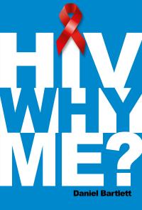 HIV Why Me?