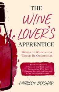Wine Lover's Apprentice by Kathleen Bershad