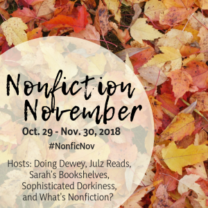 Nonfiction That Reads Like Fiction #NonficNov