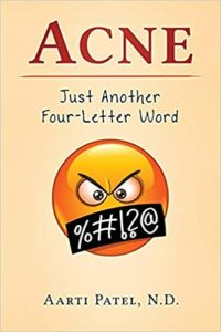 A book review of Acne: Just Another Four-Letter Word by Aarti Patel, N.D.