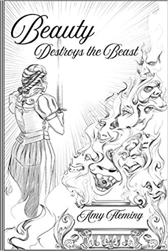 A book review of Beauty Destroys the Beast by Amy Fleming
