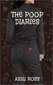 The Poop Diaries by Abby Ross